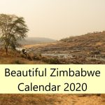 Last orders for Beautiful Zimbabwe Calendar 2020